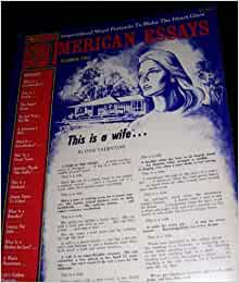 american essays by dan valentine I trust you'll treat her well by dan valentine from the book american essays: sentimental classics designed to make the heart sing published by geo mc co.