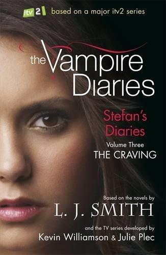 Stefan's Diaries 3, . the Craving (The Vampire Diaries: Stefan's Diaries) pdf epub