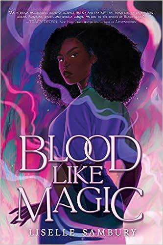 Amazon.com: Blood Like Magic (9781534465282): Sambury, Liselle: Books