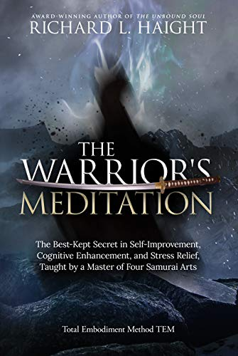 The Warrior's Meditation by Richard L Haight ebook deal