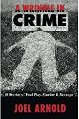 A Wrinkle in Crime: 10 Stories of Foul Play, Murder & Revenge Paperback