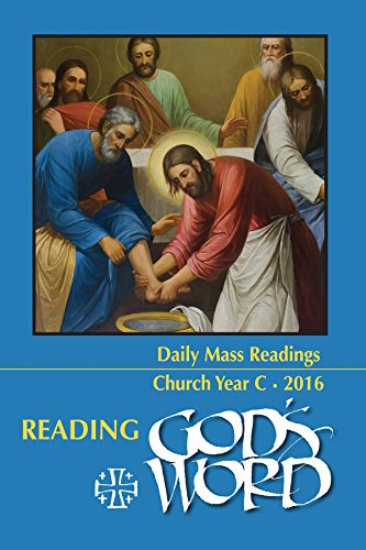 Reading God's Word 2016: Daily Mass Readings Church Year C