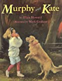 Murphy and Kate, Ellen Howard, 1416961577