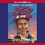 Ted and Me | Dan Gutman