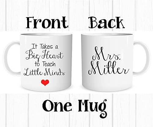 Personalized Teacher Coffee Mug Gift - It Takes a Big Heart to Teach Little Minds