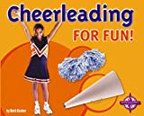 img - for Cheerleading for Fun! (For Fun!: Sports) book / textbook / text book