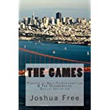 The Games: Portals of Self-Transformation & The Underground Occult Initiation