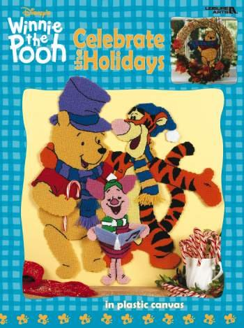 Winnie the Pooh - Celebrate the Holidays in Plastic Canvas (Leisure Arts #1883)
