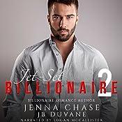Jet-Set Billionaire, Part 2 | Jenna Chase, JB Duvane