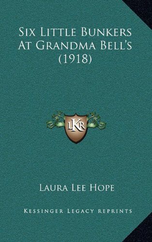 Six Little Bunkers At Grandma Bell's (1918) pdf