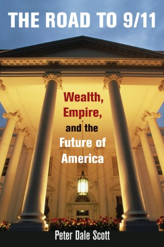 The Road to 9/11: Wealth, Empire, and the Future of - Road Dale