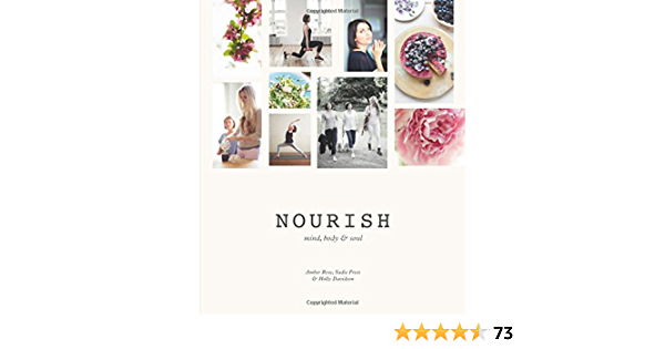 Nourish: Mind, Body & Soul: Amazon.es: Rose, Amber, Frost ...