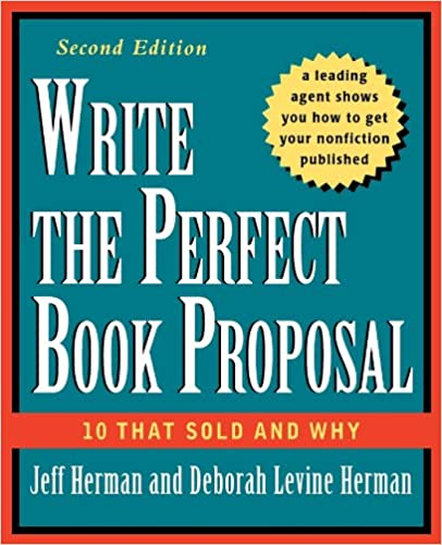 Amazon write the perfect book proposal 10 that sold and why amazon write the perfect book proposal 10 that sold and why 2nd edition 9780471353126 jeff herman deborah levine herman books fandeluxe
