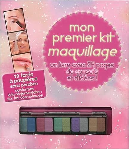 En ligne téléchargement gratuit Mon premier kit de maquillage pdf epub