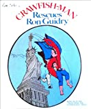 Crawfish-Man Rescues Ron Guidry, Tim Elder, 0931108055