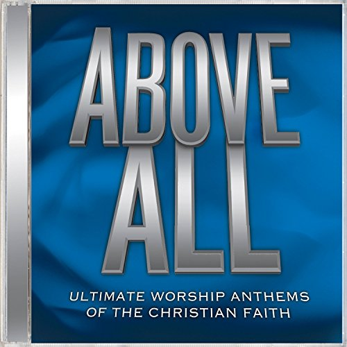 Ultimate Worship Anthems: Abov...