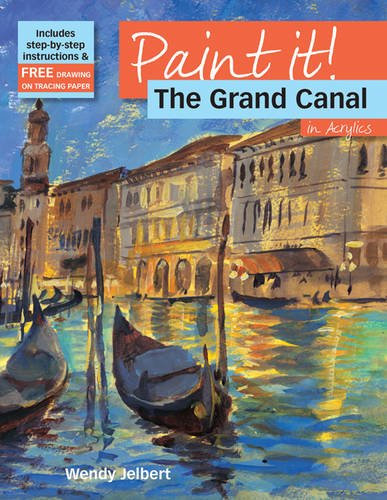 The Grand Canal In Acrylics (Paint It)