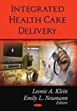 img - for Integrated Health Care Delivery book / textbook / text book