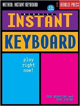 Book Berklee Instant Keyboard: Play Right Now! by Paul Schmeling (2002-01-01)