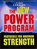 The New Power Program: New Protocols for Maximum Strength