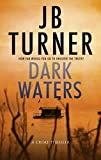Dark Waters: A Crime Thriller (Deborah Jones Crime Thriller Series Book 2)
