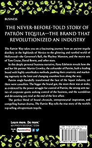 The Patron Way: From Fantasy to Fortune - Lessons on Taking Any Business From Idea to Iconic Brand from McGraw-Hill Education