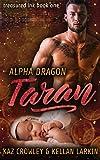 Alpha Dragon: Taran: M/M Mpreg Romance (Treasured Ink Book 1)