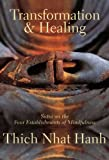 Transformation and Healing, Thich Nhat Hanh and Parallax Press Staff, 1888375620