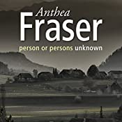 Person Or Persons Unknown | Anthea Fraser