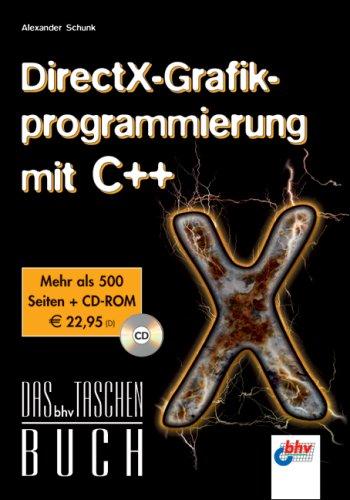 DirectX-Grafikprogrammierung mit C++ Taschenbuch – 1. Januar 2006 Alexander Schunk mitp/bhv 3826681746 Programmiersprachen