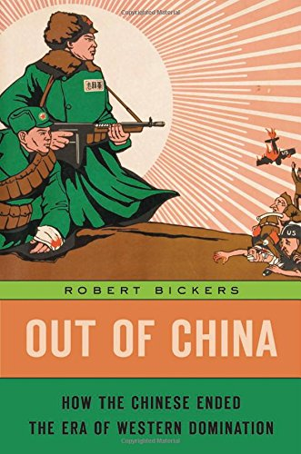 Out of China: How the Chinese Ended the Era of Western Domination -