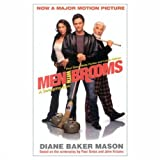 Men with Brooms, Diane Baker Mason and Paul Gross, 1552782638