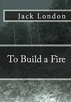 jack londons to build a fire Uncollected stories to build a fire (first published in youth's companion, v 76, may 29, 1902) note: this is the first, more juvenile version of a story later published for an adult.