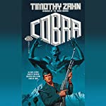 Cobra: Cobra Trilogy, Book 1 | Timothy Zahn