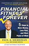 download ebook financial fitness forever: 5 steps to more money, less risk, and more peace of mind by merriman, paul, buck, richard 1st edition (2011) hardcover pdf epub