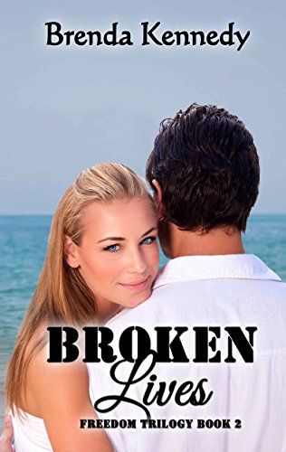 Broken Lives Freedom Trilogy Book 2 Kindle Edition By Brenda