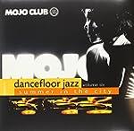 Mojo Club Vol.6-Summer in the City [V...