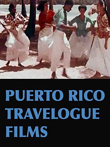 Puerto Rico Travelogue Films