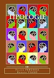 Tipologie: Contributi per la valutazione di alcune variabili di personalita' in base ai dati di ricerche Itapi (Italian Edition)