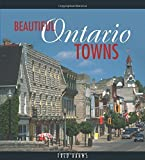 img - for Beautiful Ontario Towns by Fred Dahms (2001-05-15) book / textbook / text book