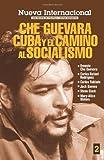img - for Nueva Internacional No. 2: Che Guevara, Cuba y el camino al socialismo book / textbook / text book