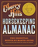 Cherry Hill's Horsekeeping Almanac: The Essential