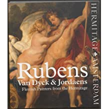 Rubens, Van Dyck and Jordaens: Flemish Painters from the Hermitage
