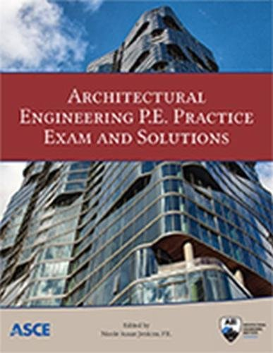 Architectural Engineering P.E. Practice Exam and Solutions