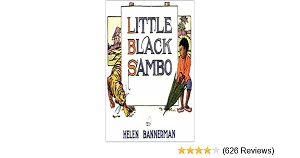 Little Black Sambo - Kindle edition by Helen Bannerman. Literature & Fiction Kindle eBooks @ Amazon.com.