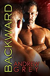 Backward (Bronco's Boys Book 3)