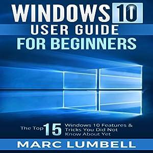 Windows 10 User Guide for Beginners Audiobook