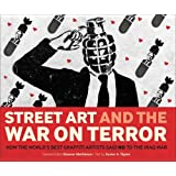 Street Art and the War on Terror by Xavier Tapies (2007-08-31)