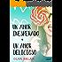 Un amor inesperado + Un amor delicioso (Volumen independiente)