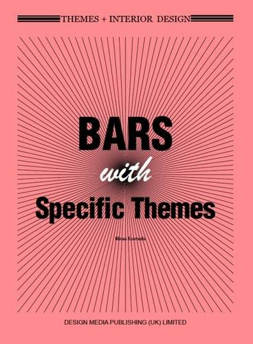 (Themes+ Interior Design: Bars with Specific Themes)